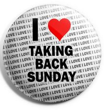 "I Love Taking Back Sunday Pin Badge 3"" 75mm - Birthday - Gift - Stocking Filler"