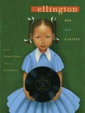 Ellington Was Not a Street by Ntozake Shange (2004, Picture Book)