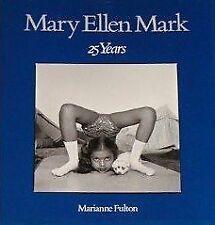 Mary Ellen Mark: 25 Years by Fulton Marianne