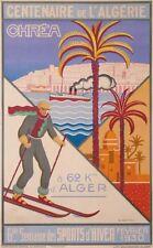 CENTENAIRE DE L'ALGERIE CHREA WINTERSPORT TO 62 Km D'ALGER BY VENTRILLON IN 1930