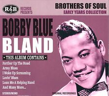 BROTHERS IN SOUL, EARLY YEARS COLLECTION BY BOBBY BLUE BLAND (CD) FACTORY SEALED