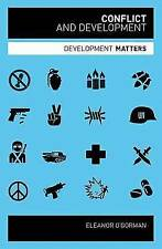 Conflict and Development by Eleanor O'Gorman (Paperback, 2011)