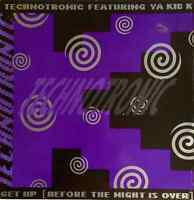 "TECHNOTRONIC FT YA KID K - Get Up (Before The Night Is Over) (12"") (G-/G-)"