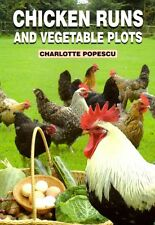Chicken Runs and Vegetable Plots, Popescu, Charlotte, New