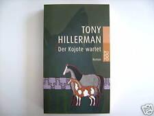 TONY HILLERMAN DER KOJOTE WARTET