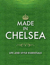 """AS NEW"" Made in Chelsea: Life and Style Essentials: The Official Handbook, Rand"