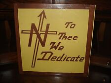 Lutheran High School North-To Thee We Dedicate-Sealed-Gospel-Wisconsin-Record LP