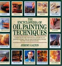 The Encyclopedia of Oil Painting Techniques,Jeremy Galton- 9780747204145