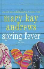 Spring Fever a novel by Andrews, Mary Kay 2012 Hardcover w/ DJ 1st Edition Book