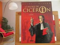 L'ORDRE DE CICERON T1 EO2004 BE/TBE LE PROCES MALKA GILLON