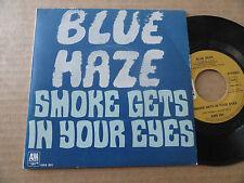 "DISQUE 45T DE BLUE HAZE  "" SMOKE GETS IN YOUR EYES """
