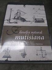 Filosofia Natural mutisiana Valdivieso/Villegas Español Latino manuscrito Raro