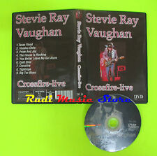 DVD STEVIE RAY VAUGHAN Crossfire-live MU006 64 MINUTI mc lp vhs cd