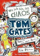 Tom Gates 01. Wo ich bin, ist Chaos von Liz Pichon (2013, Taschenbuch)