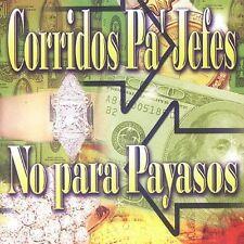 Various Artists : Corridos Pa Jefes No Para Payasos CD