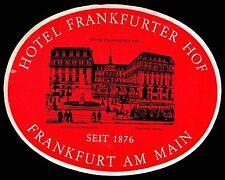 FRANKFURTER HOF Hotel old luggage label FRANKFURT AM MAIN Germany