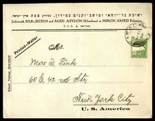 Palestine Safad to US New York City 1939 Single Franked Cover