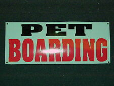 PET BOARDING Banner Sign NEW Larger Size DOGS CATS Large Animal 4 Grooming Shop