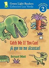 A que no me alcanzas!/Catch Me If You Can! Green Light Readers Level 2 Spanis