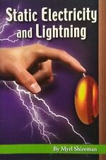 Static Electricity and Lighting by Myrl Shireman 2007 (Readers Advance Science..