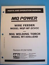 MQ Power Wire Feeder MQP-WF-2CVCC /MIG Welding Torch Parts & Operation Manual