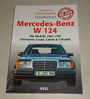 Mercedes W 124 Limousine, Coupe, Cabrio, T-Modell - Praxisratgeber Klassikerkauf