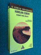 Harlan COBEN - SVANITI NEL NULLA / GIALLO MONDADORI 2869 (2005) Libro