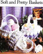 Crochet Pattern ~ SOFT & PRETTY EASTER BASKETS ~ Instructions