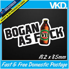 Bogan As FCK Sticker/ Decal - Drift Car Turbo Aussie XXXX VB Beer 4x4 Fast Vinyl