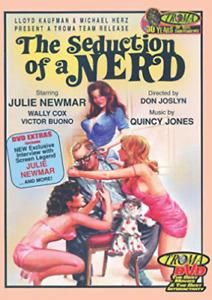 SEDUCTION OF A NERD - JULIE NEWMAR, WALLY COX, VICTOR BUONO - TROMA DVD