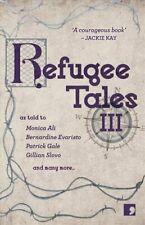 Flüchtling Geschichten: Band III von Monica Ali 9781912697113 | Nagelneu