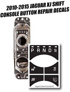 10-15 Jaguar XJ TRANSMISSON SHIFT CONTROL BUTTON REPAIR DECAL AW93-7E453-BD