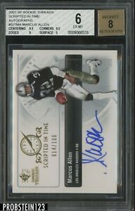 2007 SP Rookie Threads Scripted In Time Marcus Allen RC /100 BGS 6 w/ 8 AUTO