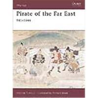 Osprey Warrior Pirate of the Far East 941-1644 (WAR Nr. 125)