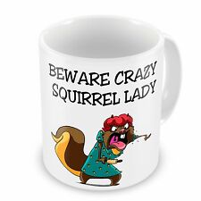 Beware Crazy Squirrel Lady Novelty Gift Mug