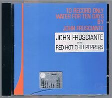 JOHN FRUSCIANTE TO RECORD ONLY WATER FOR TEN DAYS  (RED HOT CHILI PEPPERS) CD