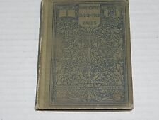 1913 Nathaniel Hawthorne Selections from Twice -Told Tales hardback book