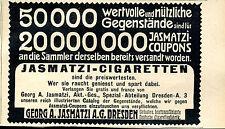 Jasmatzi Cigaretten--Dresden -- 50 000 Wertvolle Gegenstände- Werbung von 1904--
