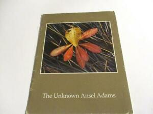 The UNKNOWN ANSEL ADAMS by James Alinder, 1982 Illustrated