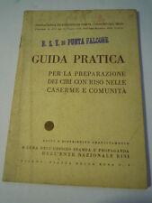 GUIDA PER LA PREPARAZIONE DEL RISO NELLE CASERME 1939 SEMAFORO PUNTA FALCONE LN2