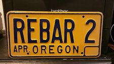 Expired Apr Oregon Personalized REBAR 2 License Plate OR