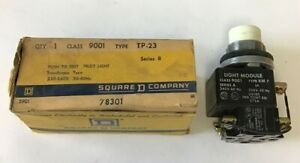 SQUARE D 9001 TP-23 PUST TO TEST PILOT LIGHT 220-240V SER.B TRANSFORMER TYPE