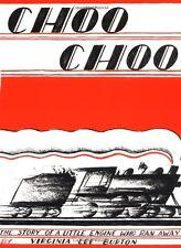 Choo Choo The Story of a Little Engine Who Ran Away by Virginia Lee Burton