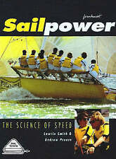 Sailpower - The Science of Speed (Sail to Win) by Preece, Andrew, Smith, Lawrie