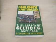 Celtic fc book - the glory and the dream - The history of Celtic fc 1887-1986