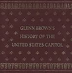 Glenn Brown's History of the United States Capitol (Materials That Matter)