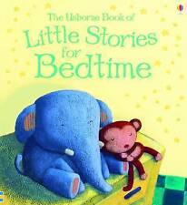 Little Stories for Bedtime (Usborne Anthologies and Treasuries) (Bedtime Books),