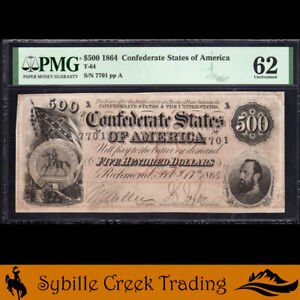 T-64 1864 $500 CONFEDERATE CURRENCY  PMG 62 comment 7701