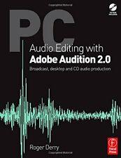 PC Audio Editing with Adobe Audition 2.0: Broadcast desktop & CD audio produc…