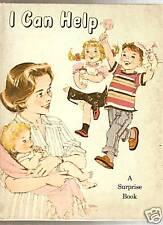 I CAN HELP - A Surprise Book - Ann Eshner (1963)